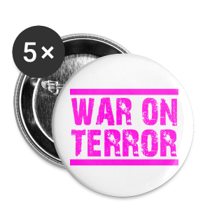 WAR ON TERROR - Buttons groß 56 mm