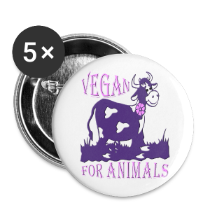 VEGAN FOR ANIMALS - Buttons groß 56 mm