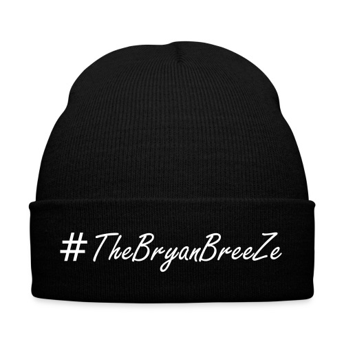 #TheBryanBreeZe Beanie - Winter Hat