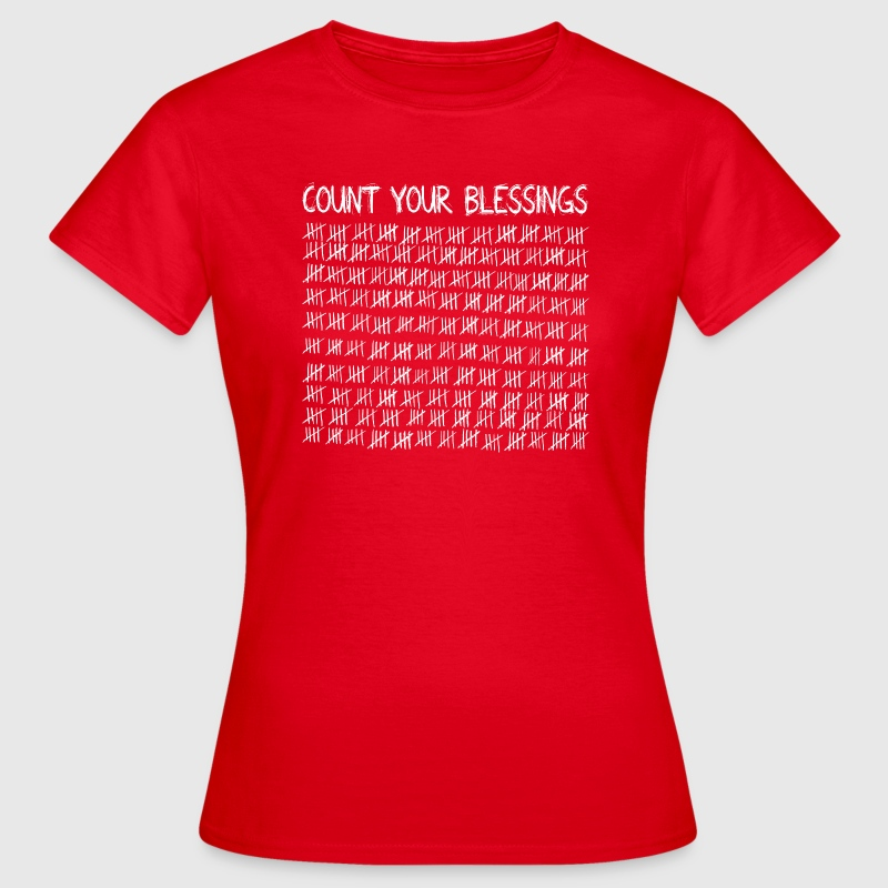 Count Your Blessings (dark) T-Shirts - Women's T-Shirt