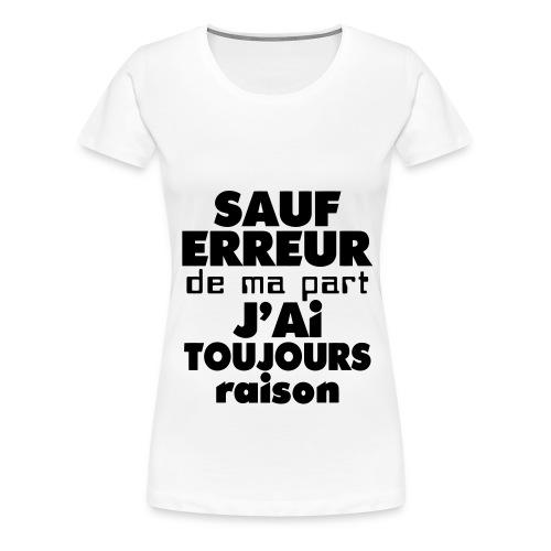 Ou pas... - T-shirt Premium Femme