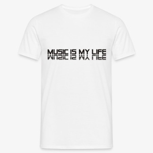MUSIC IS MY LIFE - Männer T-Shirt