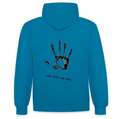 dont touch this body - Kontrast-Hoodie