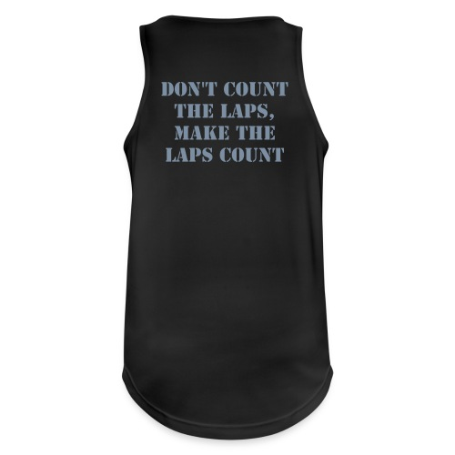 Don't count the laps men - Mannen tanktop ademend