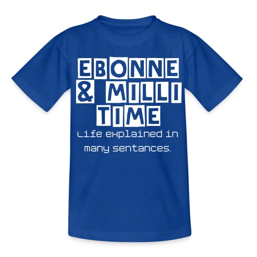 Ebonnie & Milli Time: Kids T.Shirt - Kids' T-Shirt
