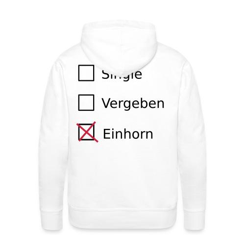 Single, Vergeben,Einhorn  - Männer Premium Hoodie