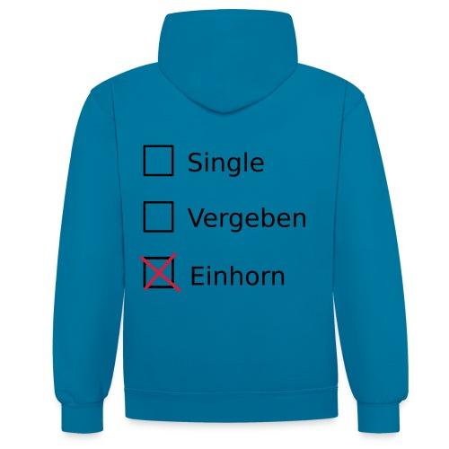 Single, Vergeben,Einhorn  - Kontrast-Hoodie