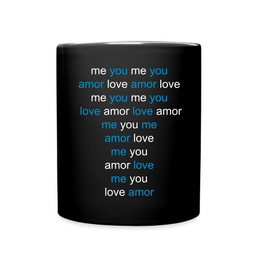 ME YOU ME YOU AMOR LOVE - Taza de un color