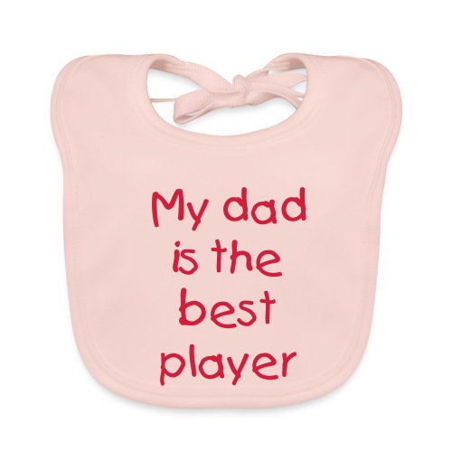 Daddy is the best player - Baby Organic Bib