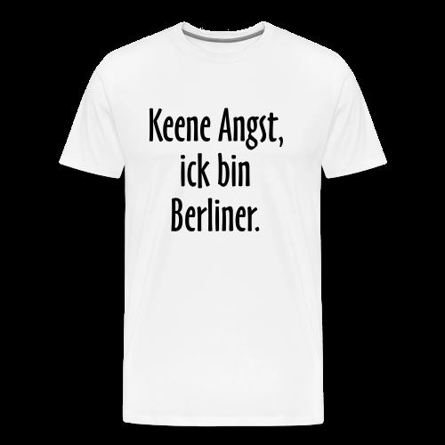Keene Angst, ick bin Berliner.
