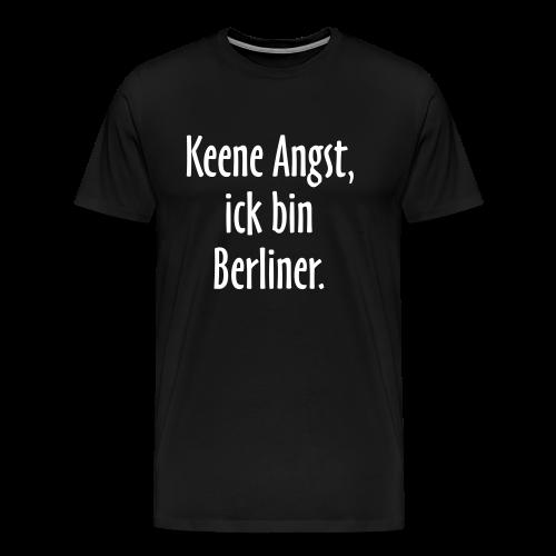 Keene Angst Berlin S-5XL T-Shirt - Männer Premium T-Shirt