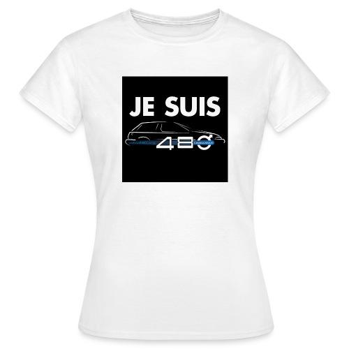T-shirt femme - Je suis 480 - T-shirt Femme