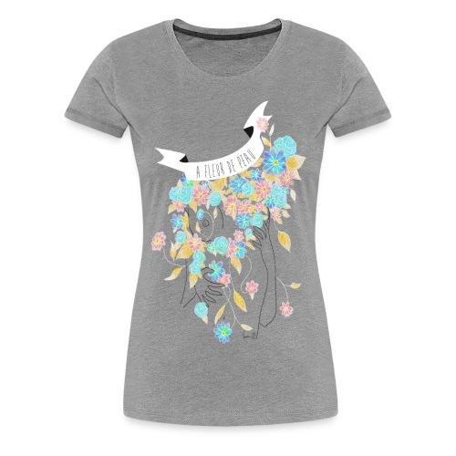 A fleur de peau (T-shirt Femme) - T-shirt Premium Femme
