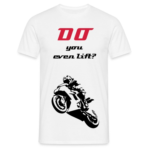 No Limits Pfalz™ - Tshirt : Do you even Lift? - Männer T-Shirt