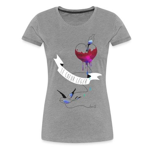 Le coeur léger (T-shirt Femme) - T-shirt Premium Femme