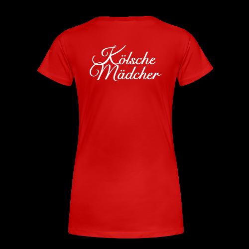 Kölsche Mädcher Classic (Weiß) S-3XL T-Shirt / Rückenaufdruck - Frauen Premium T-Shirt