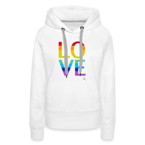 Love Rainbow Sweet Femme - Sweat-shirt à capuche Premium pour femmes