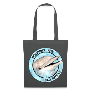 Dolphins Are Bad People Tote Bad (Choose Colour) - Tote Bag