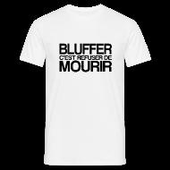 Tee shirts ~ Tee shirt Homme ~ BLUFFER