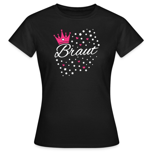 Braut Sternenhimmel Herzen und Krone - Frauen T-Shirt