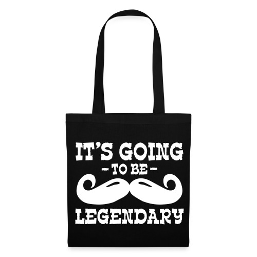 Sac it's going to be legendary moustache - Tote Bag