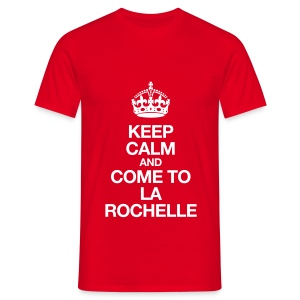 Keep Calm and Come To La Rochelle - T-shirt Homme