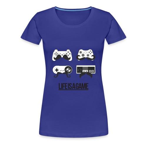 T-shirt lifeisagame - T-shirt Premium Femme