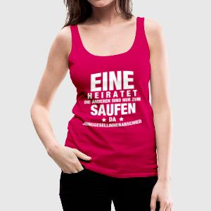 Eine heiratet... Tops - Frauen Premium Tank Top