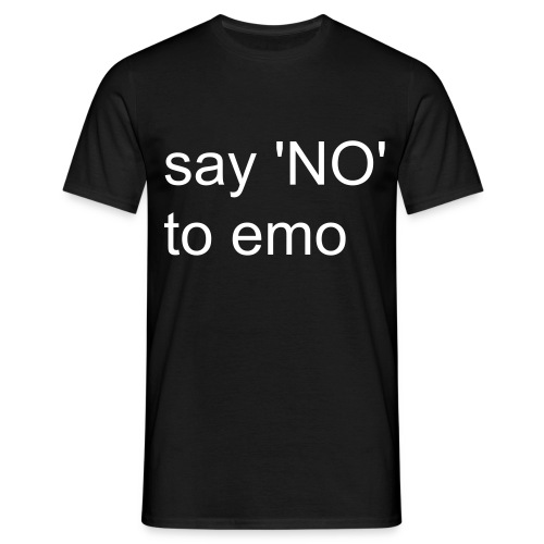 say no to emo - Men's T-Shirt