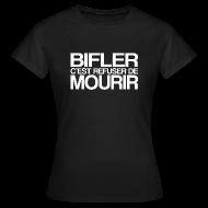 Tee shirts ~ Tee shirt Femme ~ BIFLER