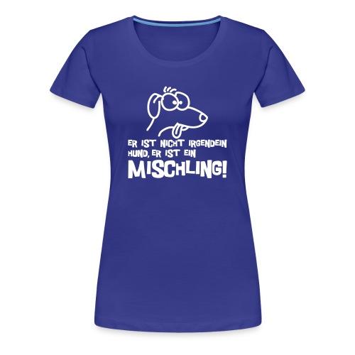 Frauen T-Shirt in blau für Mischlingsfreude - Frauen Premium T-Shirt