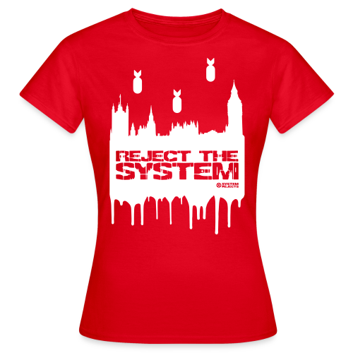 Women's Reject The System T-Shirt - Women's T-Shirt