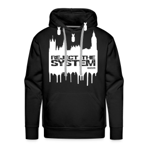 Men's Reject The System Hoody - Men's Premium Hoodie