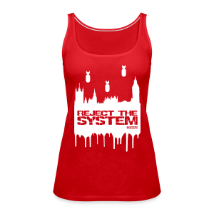 Women's Reject The System Vest Top - Women's Premium Tank Top