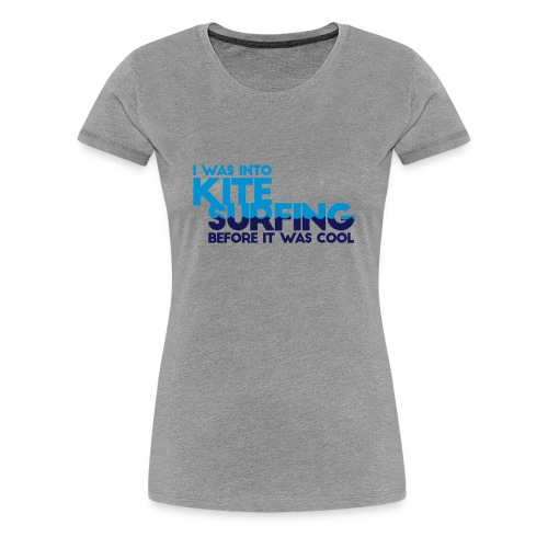 Frauen Kitesurf Shirt  - Frauen Premium T-Shirt