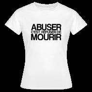 Tee shirts ~ Tee shirt Femme ~ ABUSER