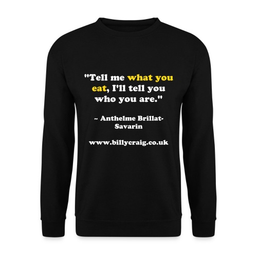 Tell me what you eat Jumper! - Men's Sweatshirt