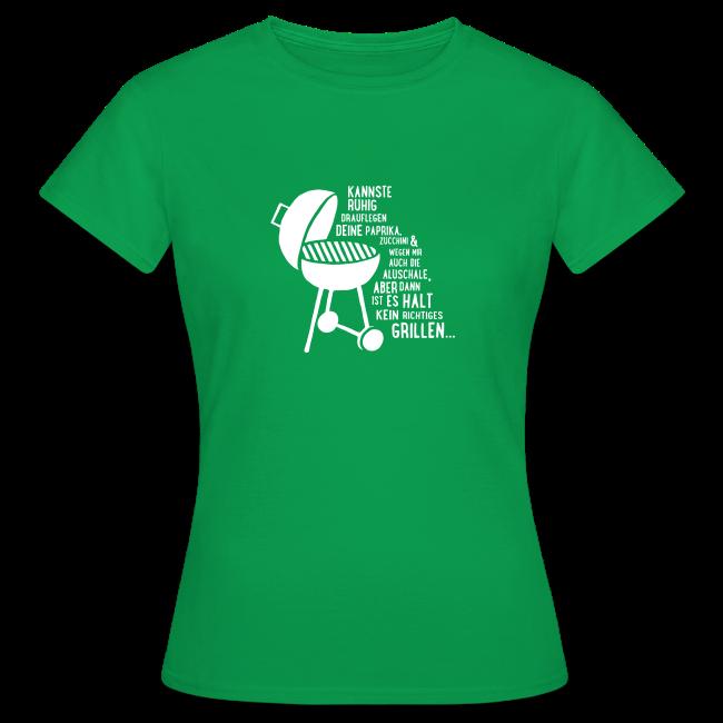 kein richtiges Grillen - Damen T-Shirt