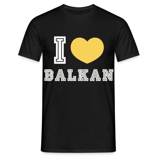 I LOVE Balkan  - Männer T-Shirt