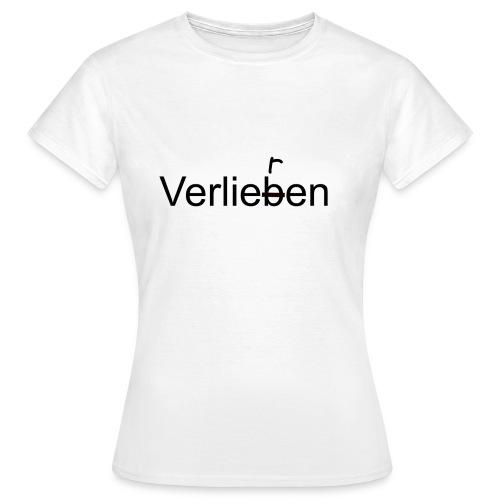 Frauen T-Shirt - verliebt,Tumblr,Spruch,Quote,Liebeskummer,Liebe,Hipster