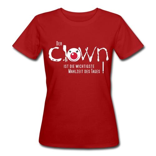 Clown zum Frühstück - Frauen Bio-T-Shirt