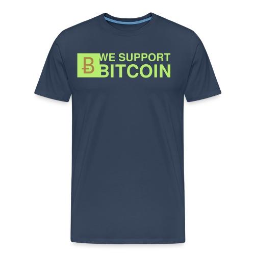 WE SUPPORT BITCOIN - Männer Premium T-Shirt