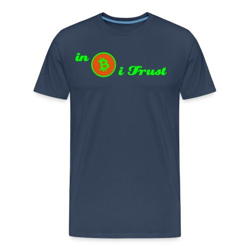 IN BITCOINS I TRUST - Männer Premium T-Shirt