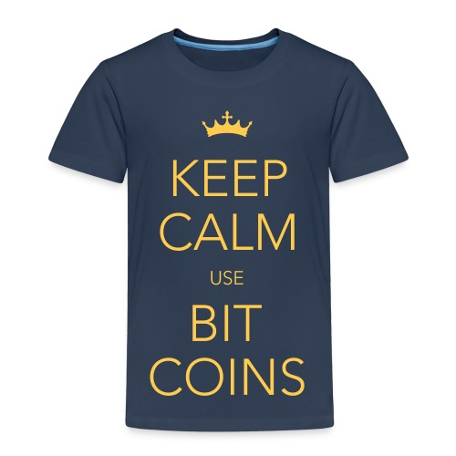 KEEP KALM USE BITCOINS - Kinder Premium T-Shirt