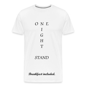 One Night Stand Breakfast included Male Shirt  - Männer Premium T-Shirt
