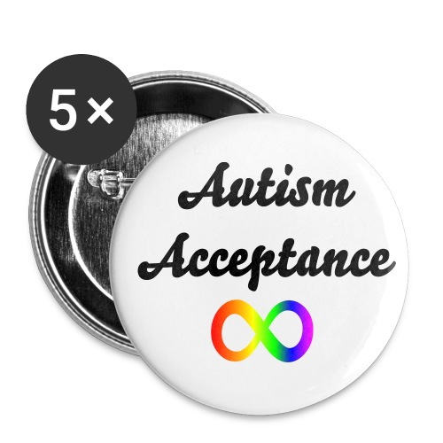 'Autism Acceptance' Infinity 5 Pack Badges - Buttons large 2.2''/56 mm (5-pack)