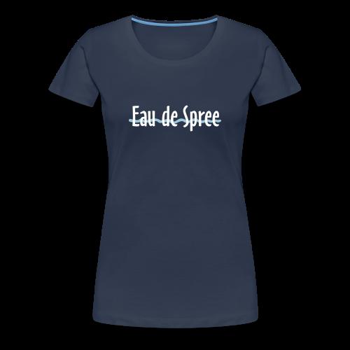 Eau de Spree T-Shirt (Damen/Navy) - Frauen Premium T-Shirt