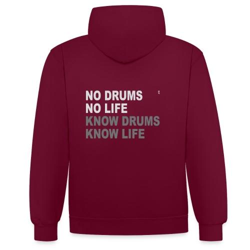 No Drums... - Contrast hoodie