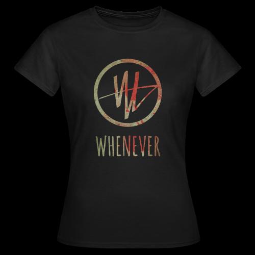 Frauen T-Shirt - official WHENEVER merchandise