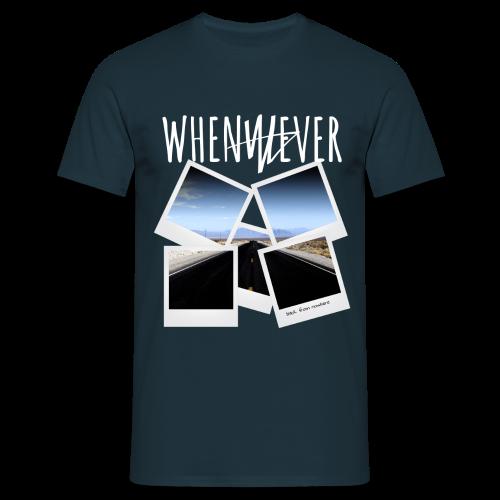 Männer T-Shirt - official WHENEVER merchandise